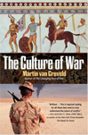 Martin van Creveld,The Culture of War